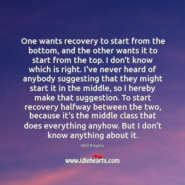 One wants recovery to start from the bottom, and the other wants Image