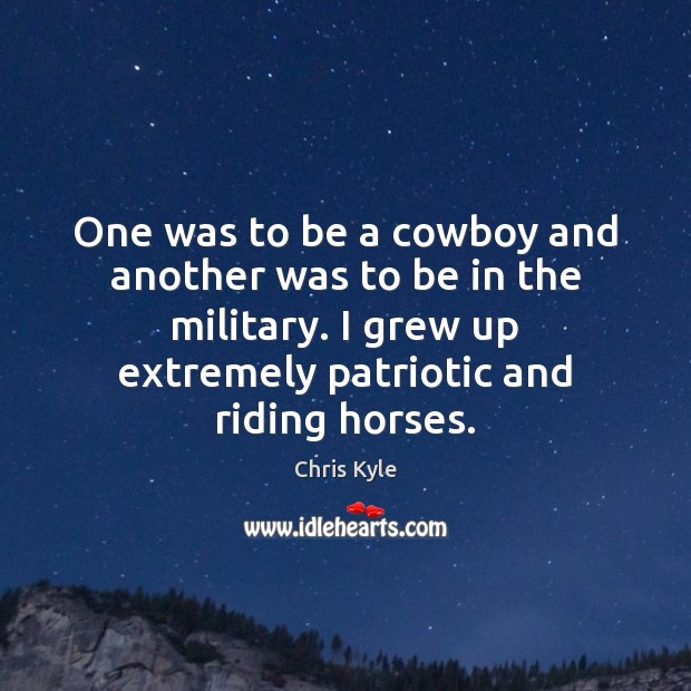 One was to be a cowboy and another was to be in Image