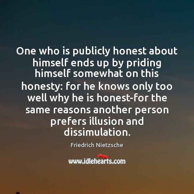 Image, One who is publicly honest about himself ends up by priding himself