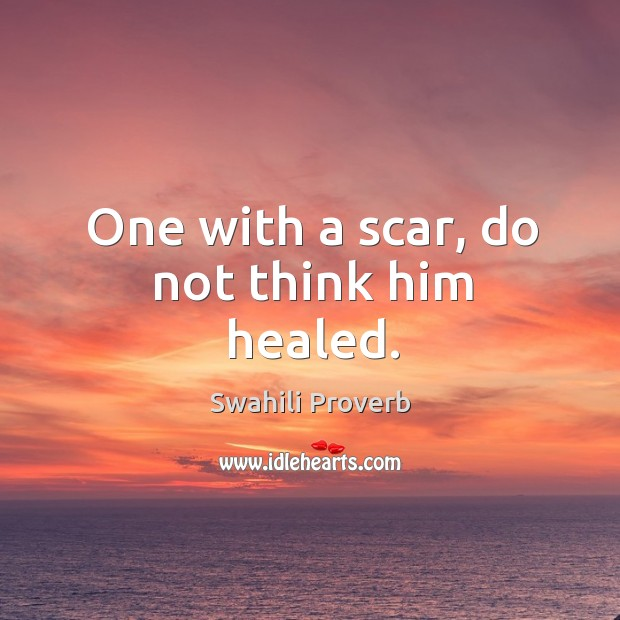 Image, One with a scar, do not think him healed.