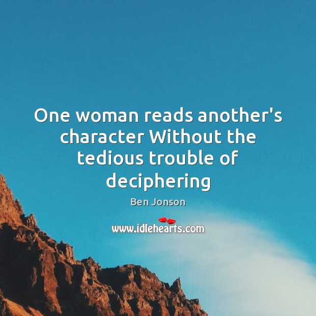 One woman reads another's character Without the tedious trouble of deciphering Image