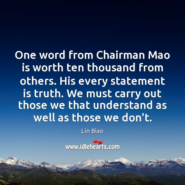 One word from Chairman Mao is worth ten thousand from others. His Image