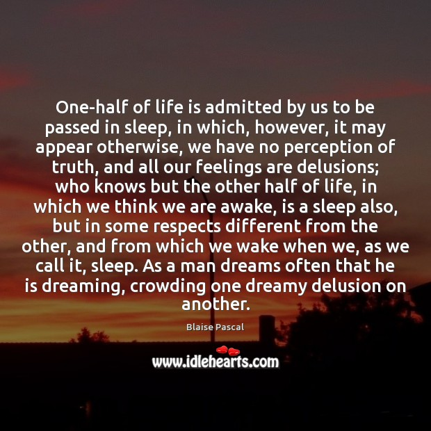 One-half of life is admitted by us to be passed in sleep, Image