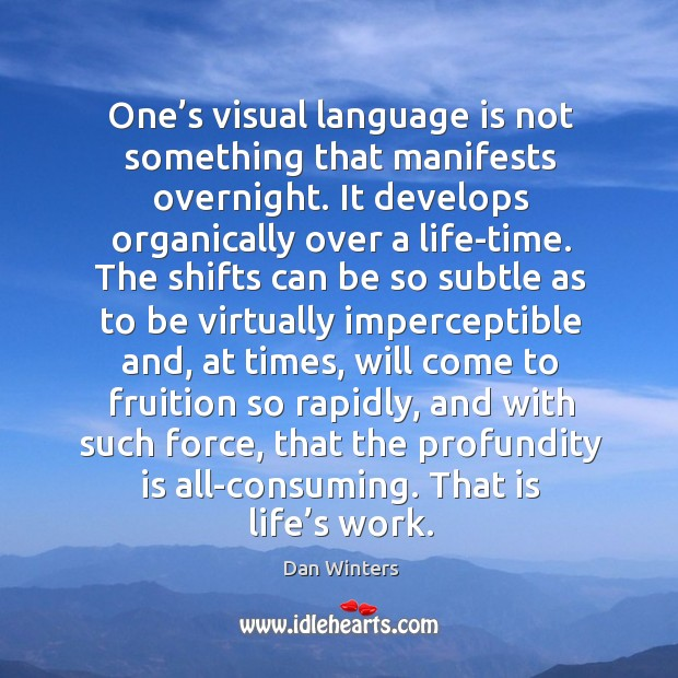 One's visual language is not something that manifests overnight. It develops Image