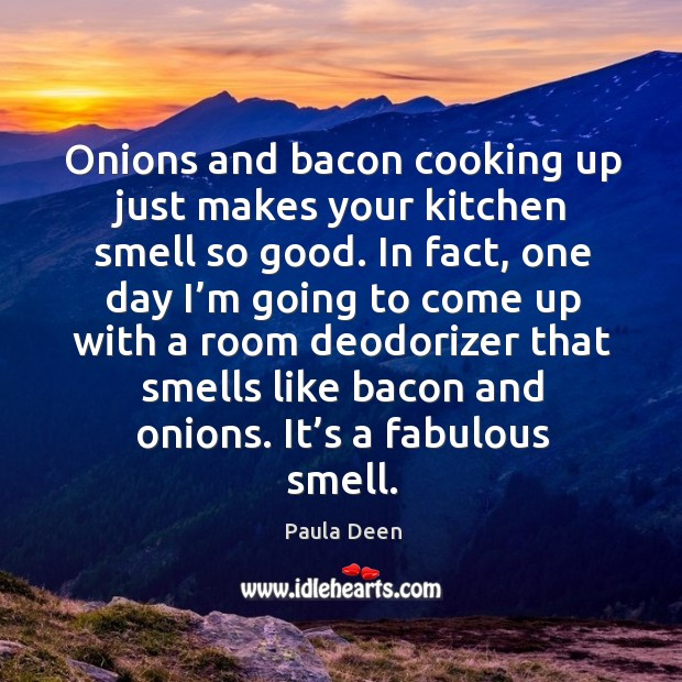 Smell Good Quotes: Bacon Quotes On IdleHearts
