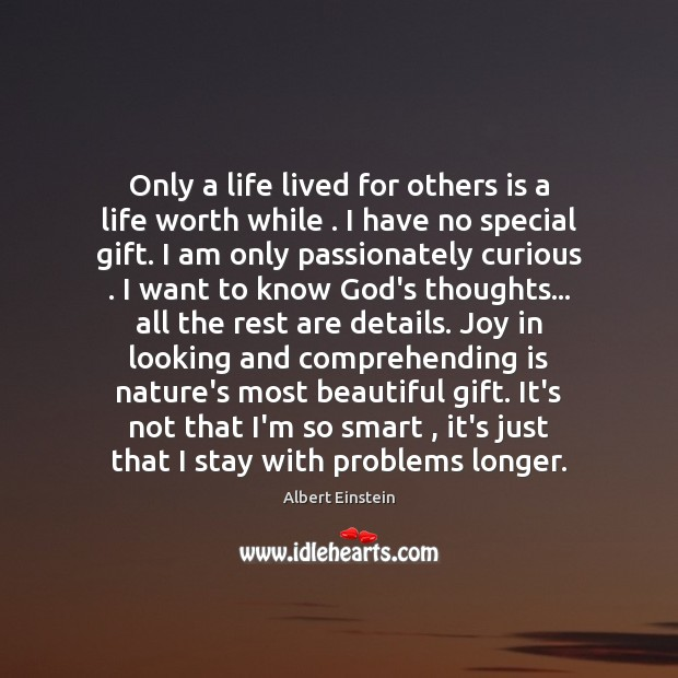 Image, Only a life lived for others is a life worth while . I