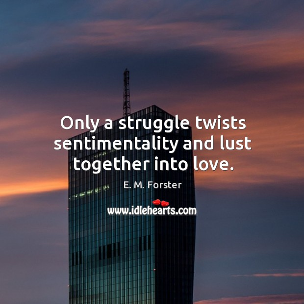 Picture Quote by E. M. Forster