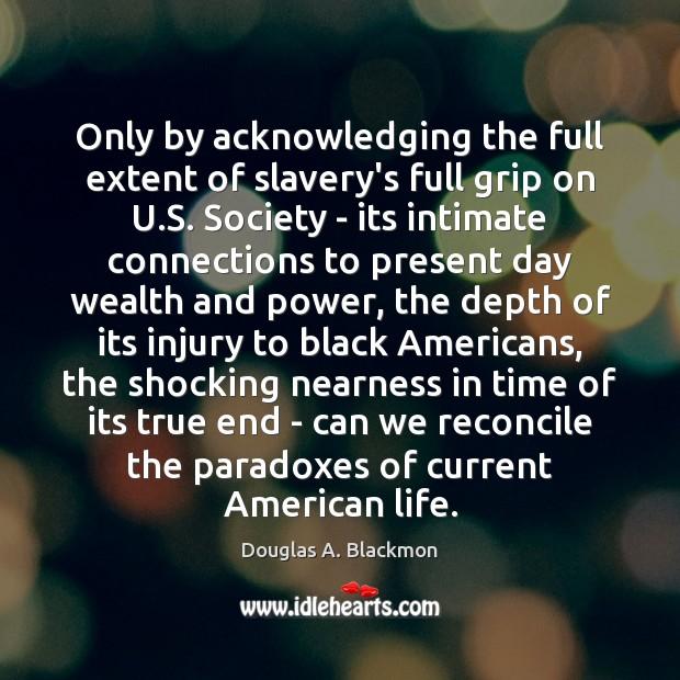 Picture Quote by Douglas A. Blackmon