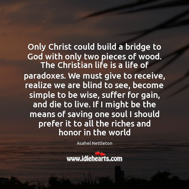 Image, Only Christ could build a bridge to God with only two pieces
