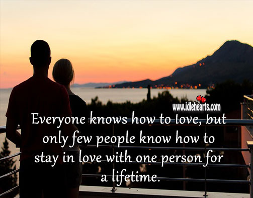 Only few people know how to stay in love with one person for a lifetime. Image