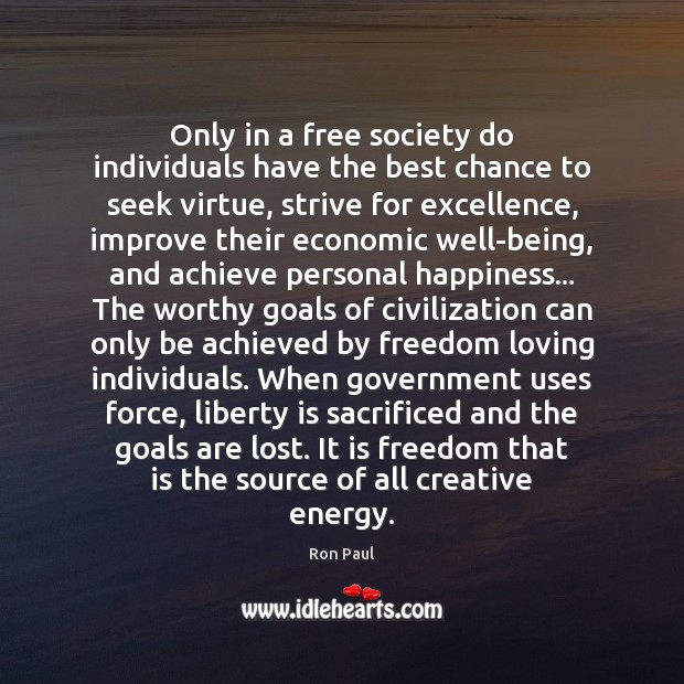 Image, Only in a free society do individuals have the best chance to
