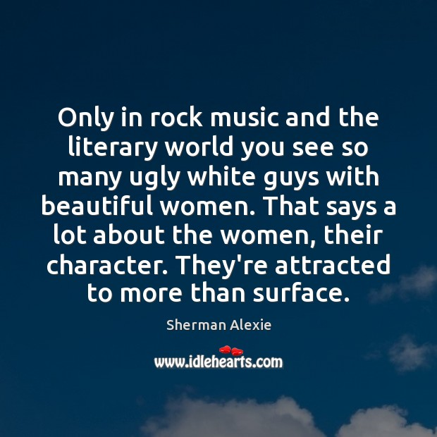 Only in rock music and the literary world you see so many Image