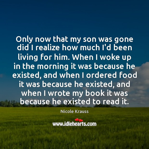 Only now that my son was gone did I realize how much Image