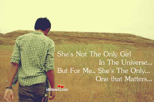 She's Not The Only Girl In The Universe…