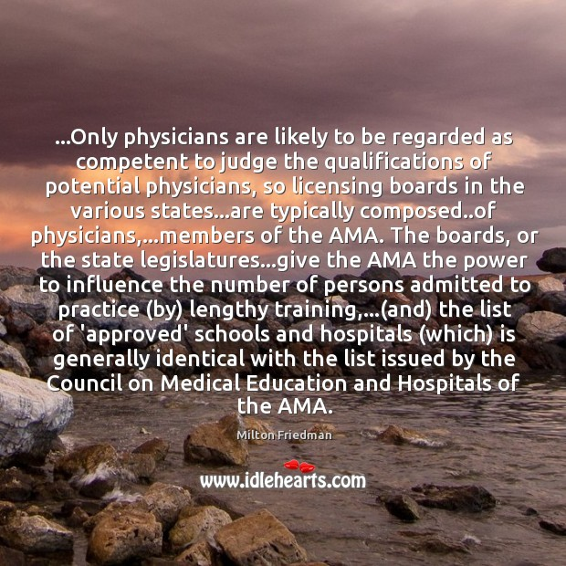 Image, …Only physicians are likely to be regarded as competent to judge the