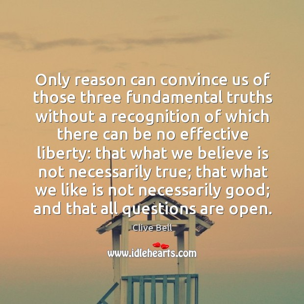 Only reason can convince us of those three fundamental truths without a recognition of Image