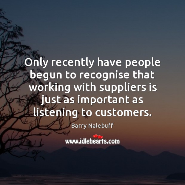 Image, Only recently have people begun to recognise that working with suppliers is