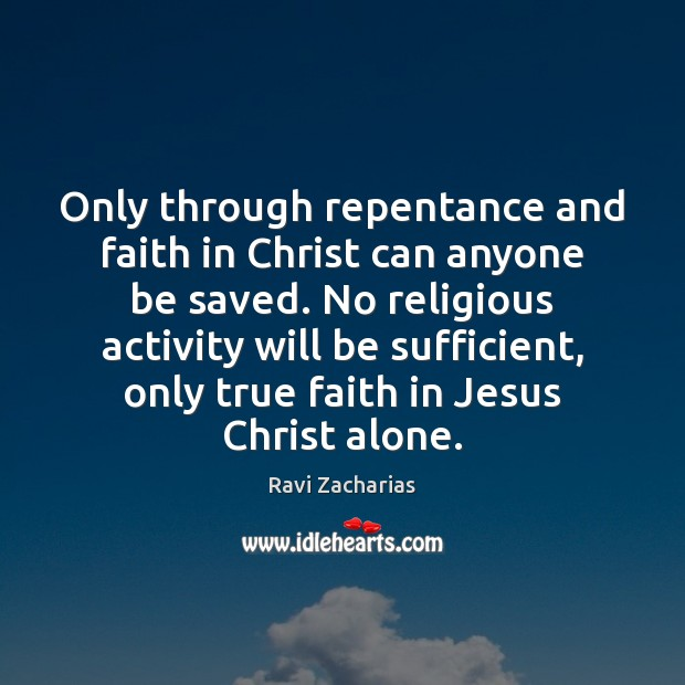 Image, Only through repentance and faith in Christ can anyone be saved. No