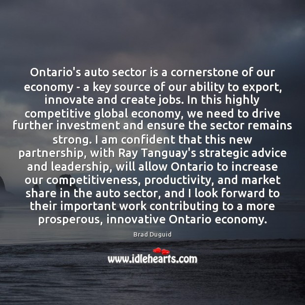 Image, Ontario's auto sector is a cornerstone of our economy – a key