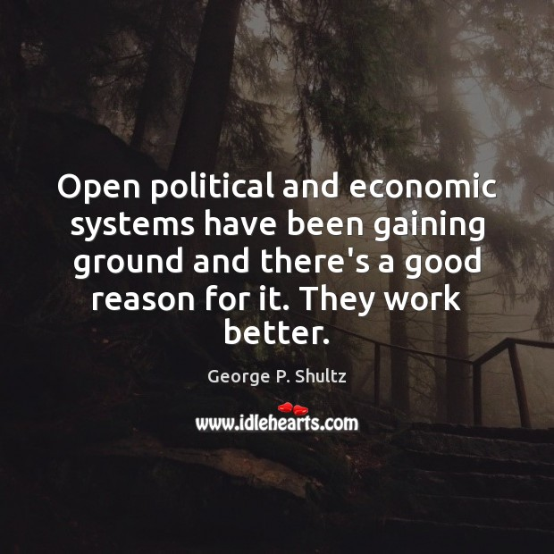 Open political and economic systems have been gaining ground and there's a Image
