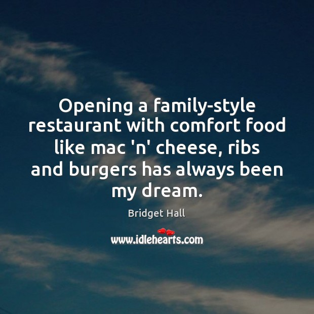 Image, Opening a family-style restaurant with comfort food like mac 'n' cheese, ribs