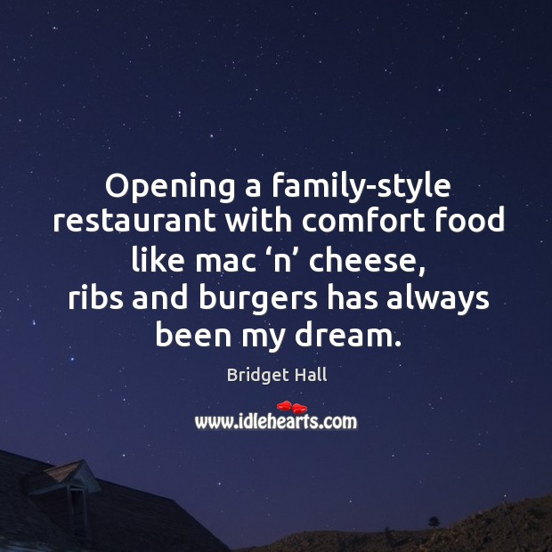 Image, Opening a family-style restaurant with comfort food like mac 'n' cheese, ribs and burgers