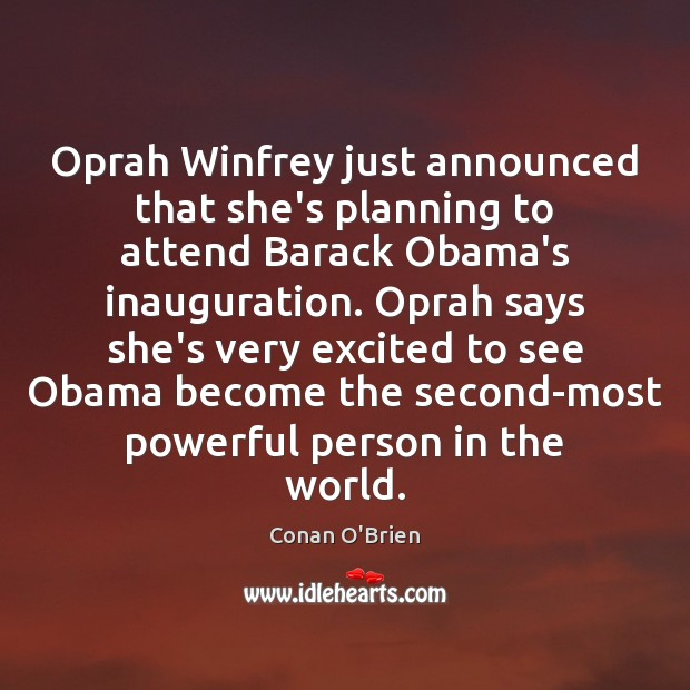 Oprah Winfrey just announced that she's planning to attend Barack Obama's inauguration. Image