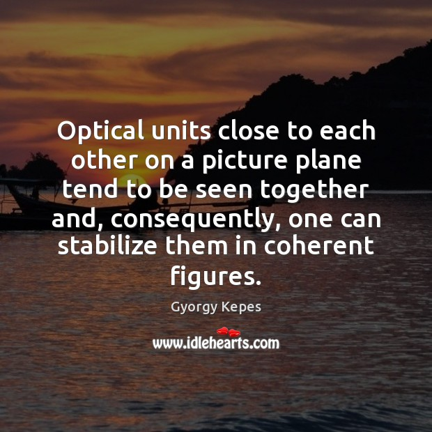 Optical units close to each other on a picture plane tend to Image