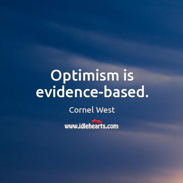 Image, Optimism is evidence-based.