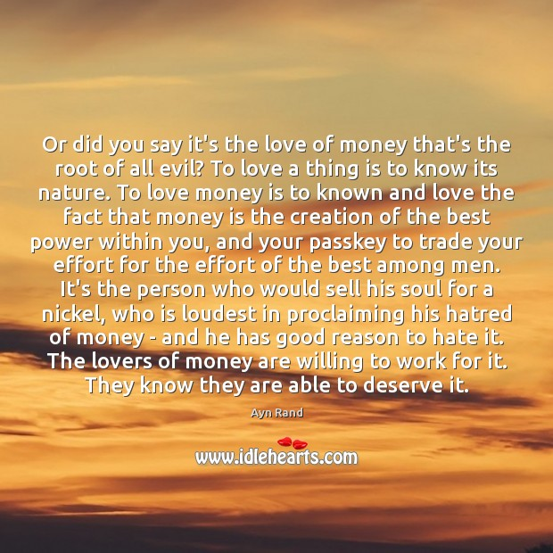 Image, Or did you say it's the love of money that's the root