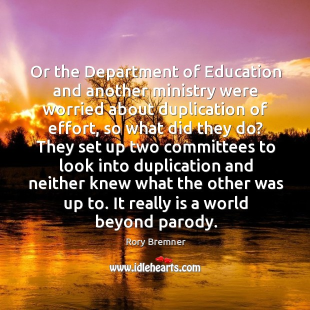 Image, Or the department of education and another ministry were worried about duplication of effort