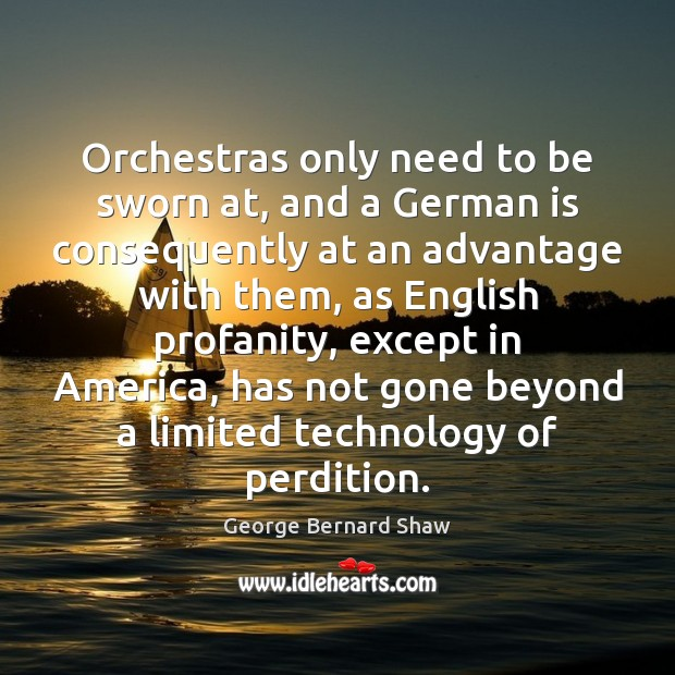 Orchestras only need to be sworn at, and a German is consequently Image