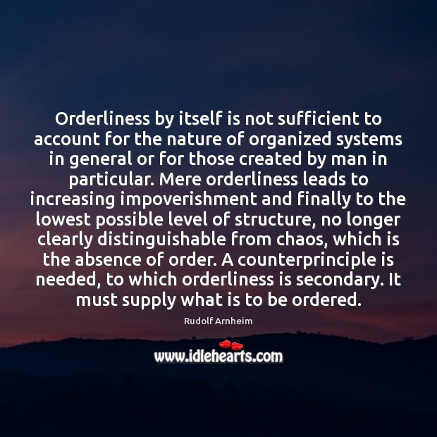 Image, Orderliness by itself is not sufficient to account for the nature of