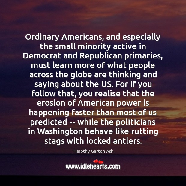 Image, Ordinary Americans, and especially the small minority active in Democrat and Republican