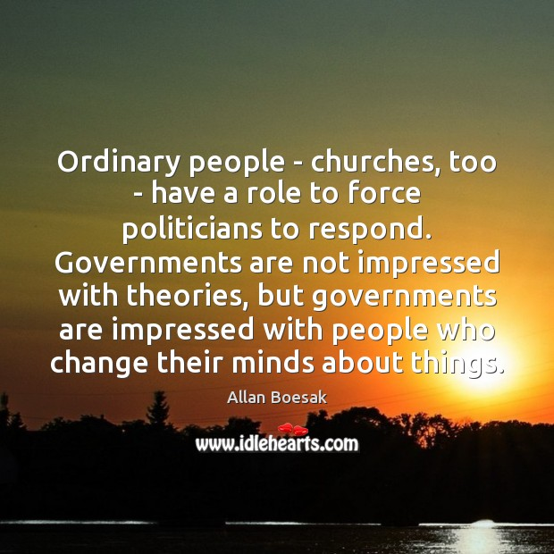 Image, Ordinary people – churches, too – have a role to force politicians