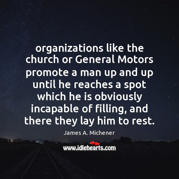 Image, Organizations like the church or General Motors promote a man up and
