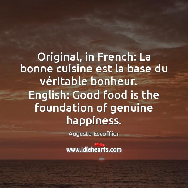 Image, Original, in French: La bonne cuisine est la base du véritable
