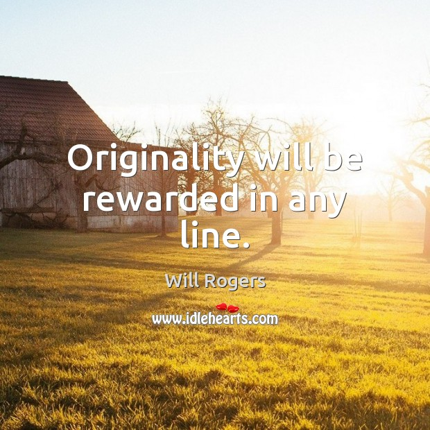 Originality will be rewarded in any line. Image