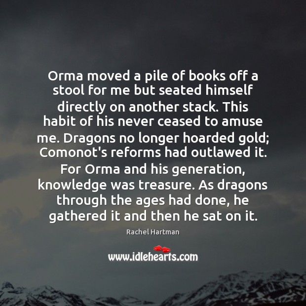 Image, Orma moved a pile of books off a stool for me but
