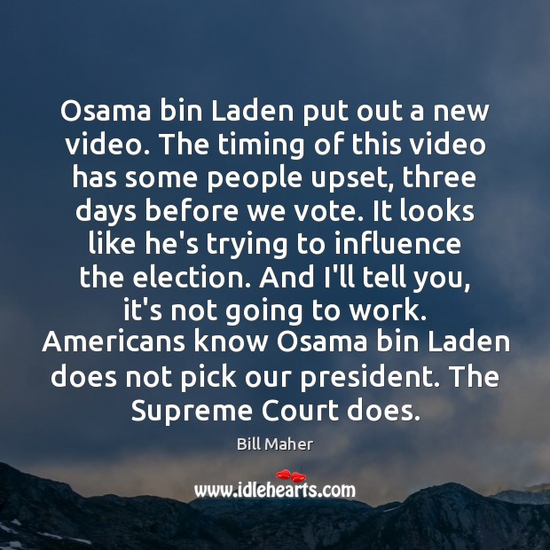 Osama bin Laden put out a new video. The timing of this Image