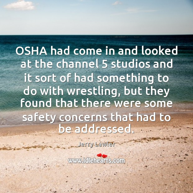 OSHA had come in and looked at the channel 5 studios and it Image