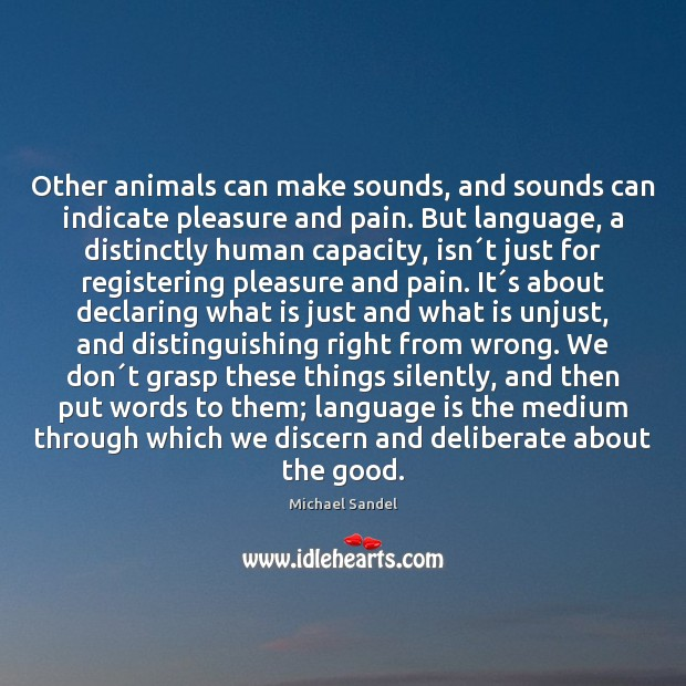 Image, Other animals can make sounds, and sounds can indicate pleasure and pain.
