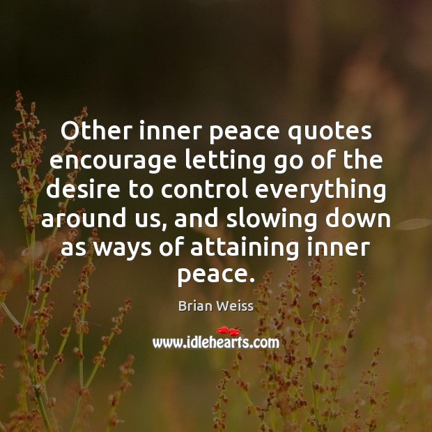 Image, Other inner peace quotes encourage letting go of the desire to control