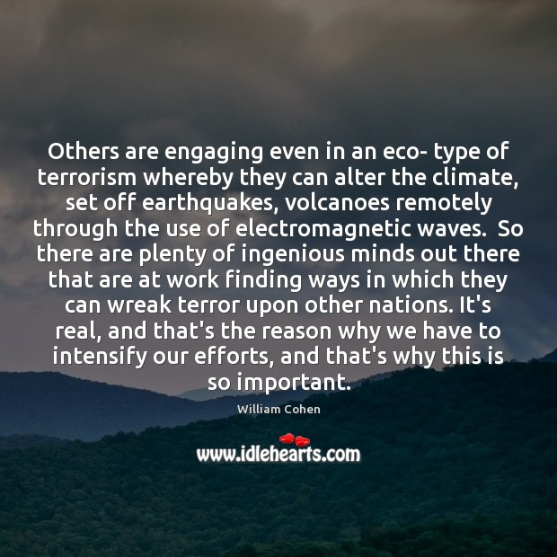 Others are engaging even in an eco- type of terrorism whereby they Image