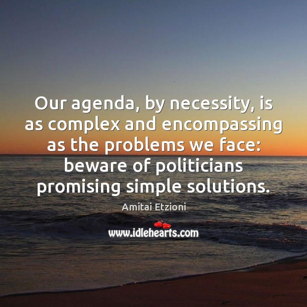 Image, Our agenda, by necessity, is as complex and encompassing as the problems