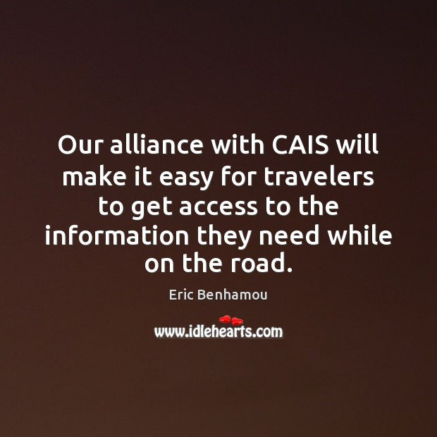Our alliance with CAIS will make it easy for travelers Access Quotes Image