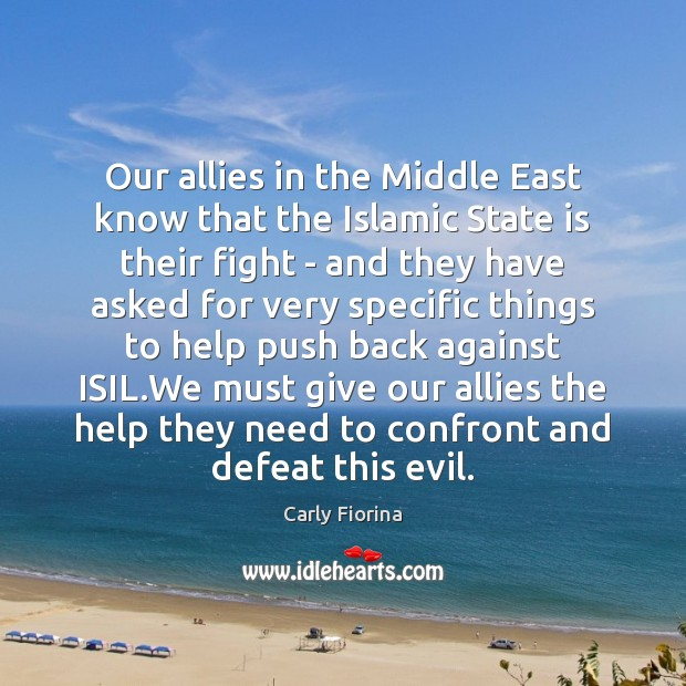 Our allies in the Middle East know that the Islamic State is Image
