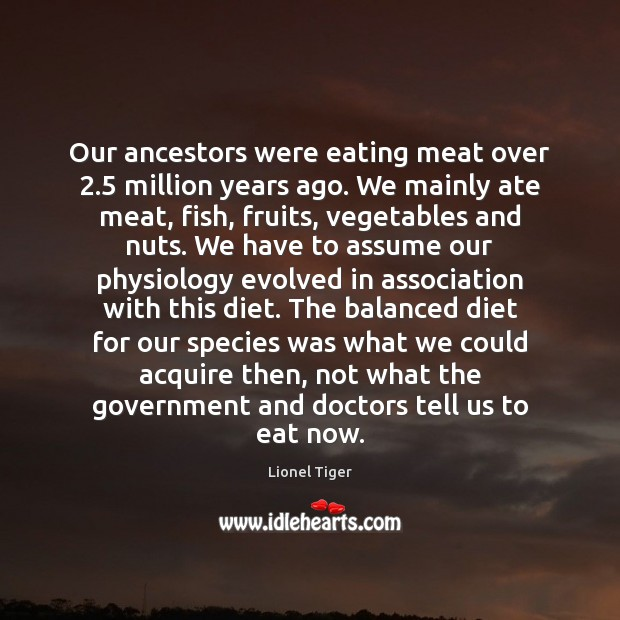 Image, Our ancestors were eating meat over 2.5 million years ago. We mainly ate