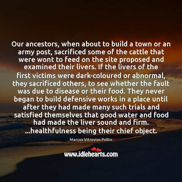 Our ancestors, when about to build a town or an army post, Image