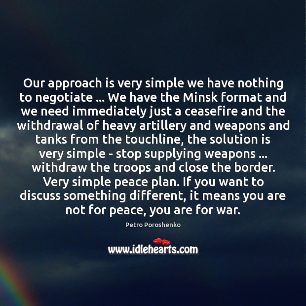 Our approach is very simple we have nothing to negotiate … We have Solution Quotes Image